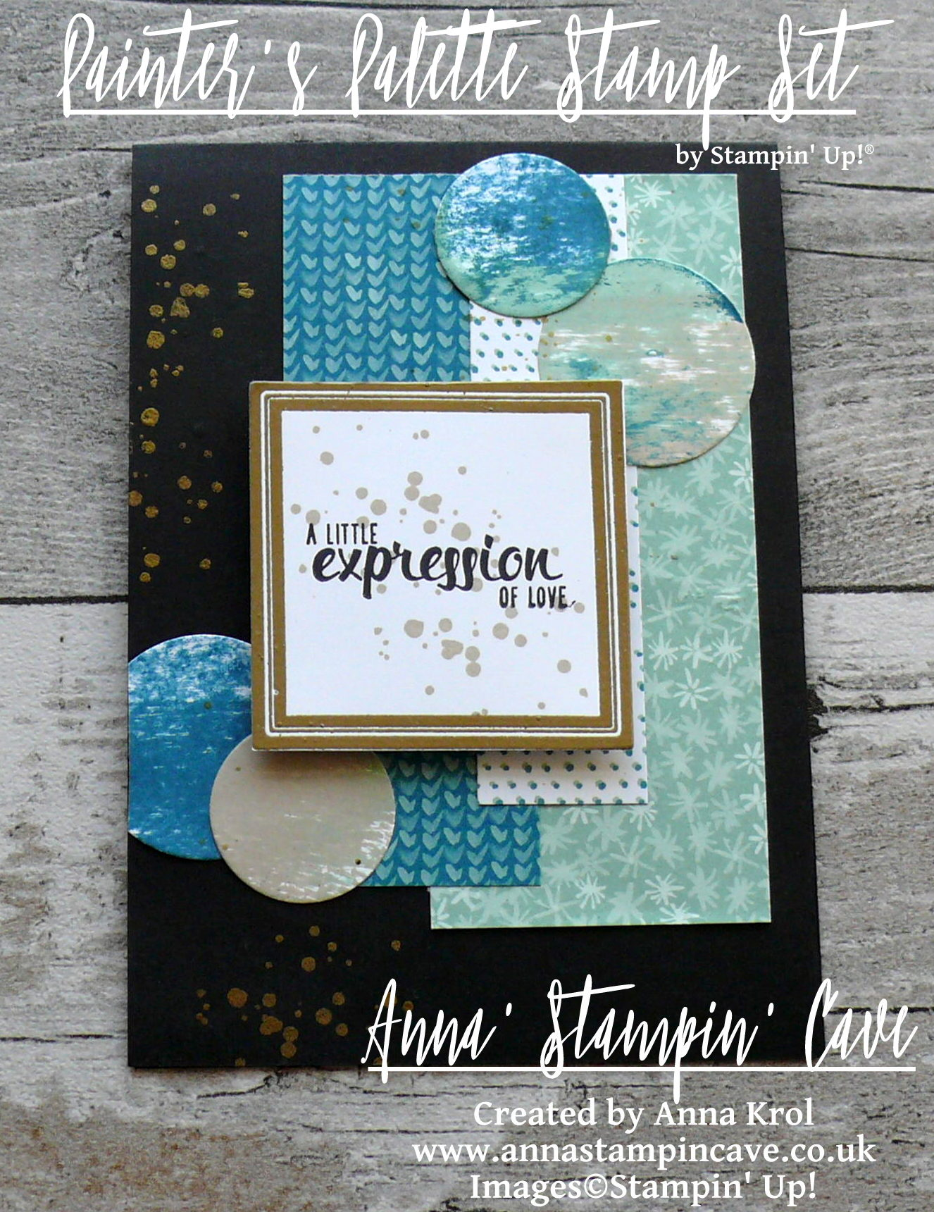 Anna' Stampin' Cave - Stampin' Up! Painter's Palette - A Little Expression Of Love Card
