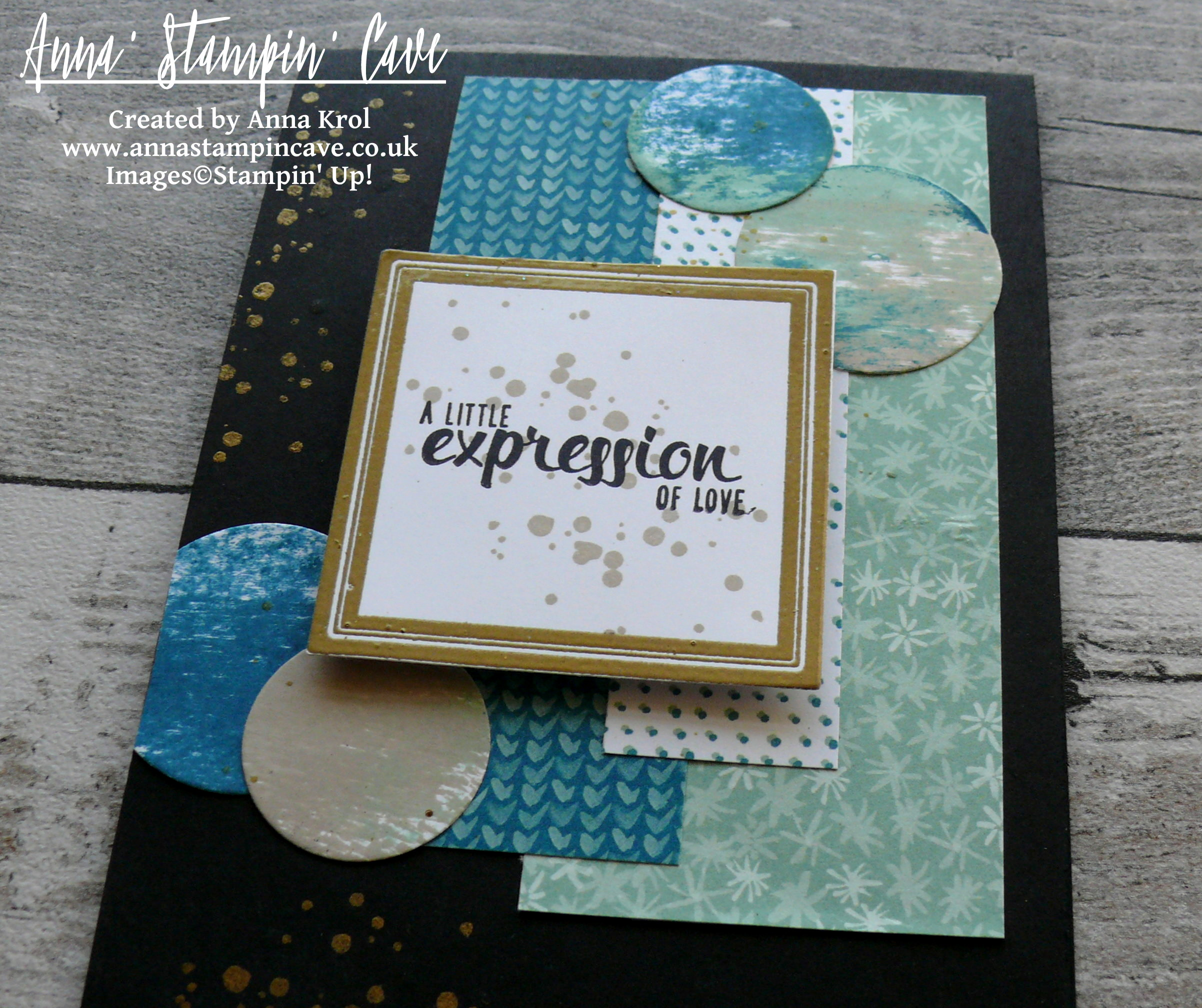 Anna' Stampin' Cave - Stampin' Up! Painter's Palette - Blooms and Bliss DSP - A Little Expression Of Love Card