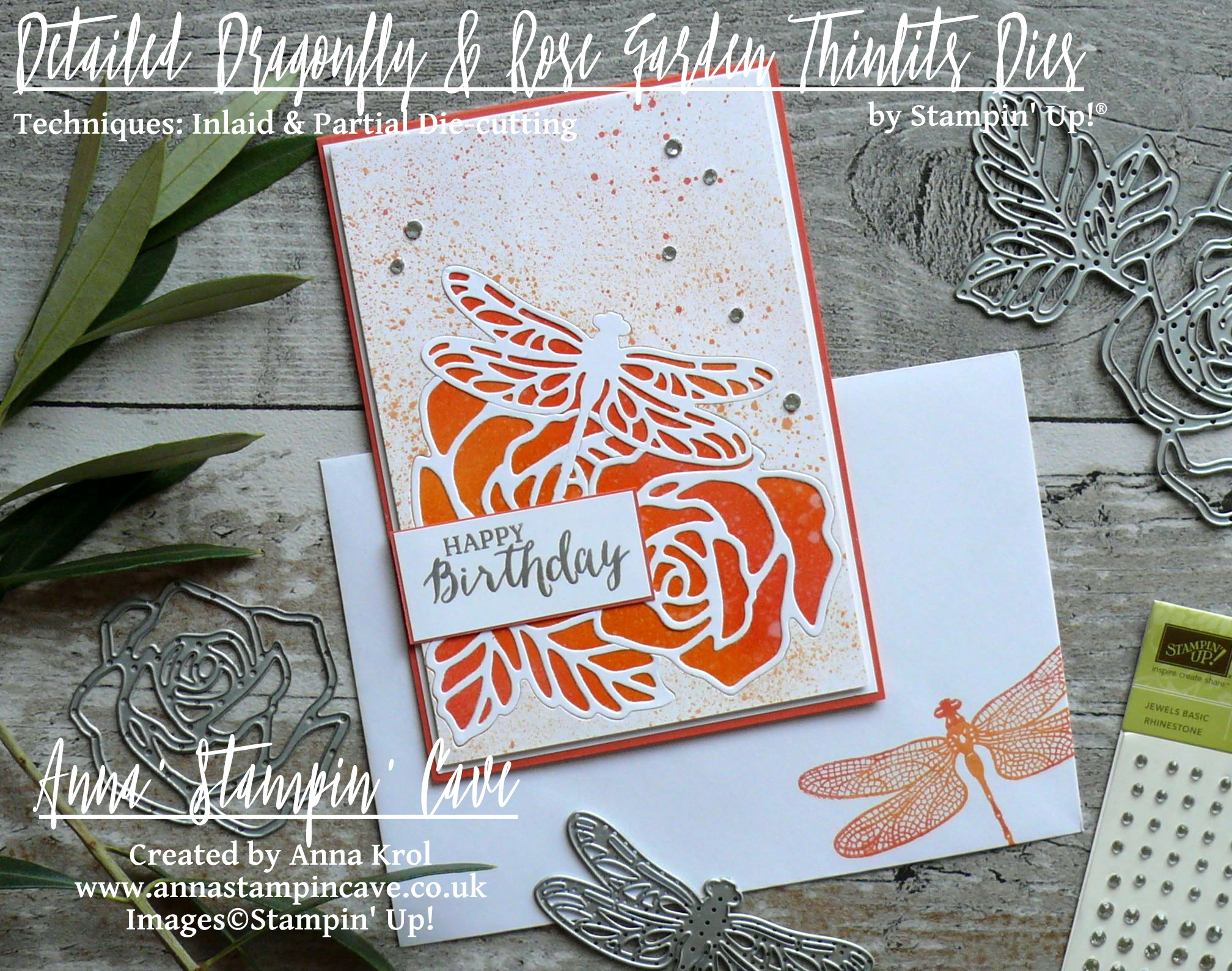 Anna' Stampin' Cave - Roses And Dragonfly Birthday Card using Inlaid Partial Die Cutting_Stampin' Up! Rose Garden Thinlits Dies_Detailed Dragonfly Thinlits Dies