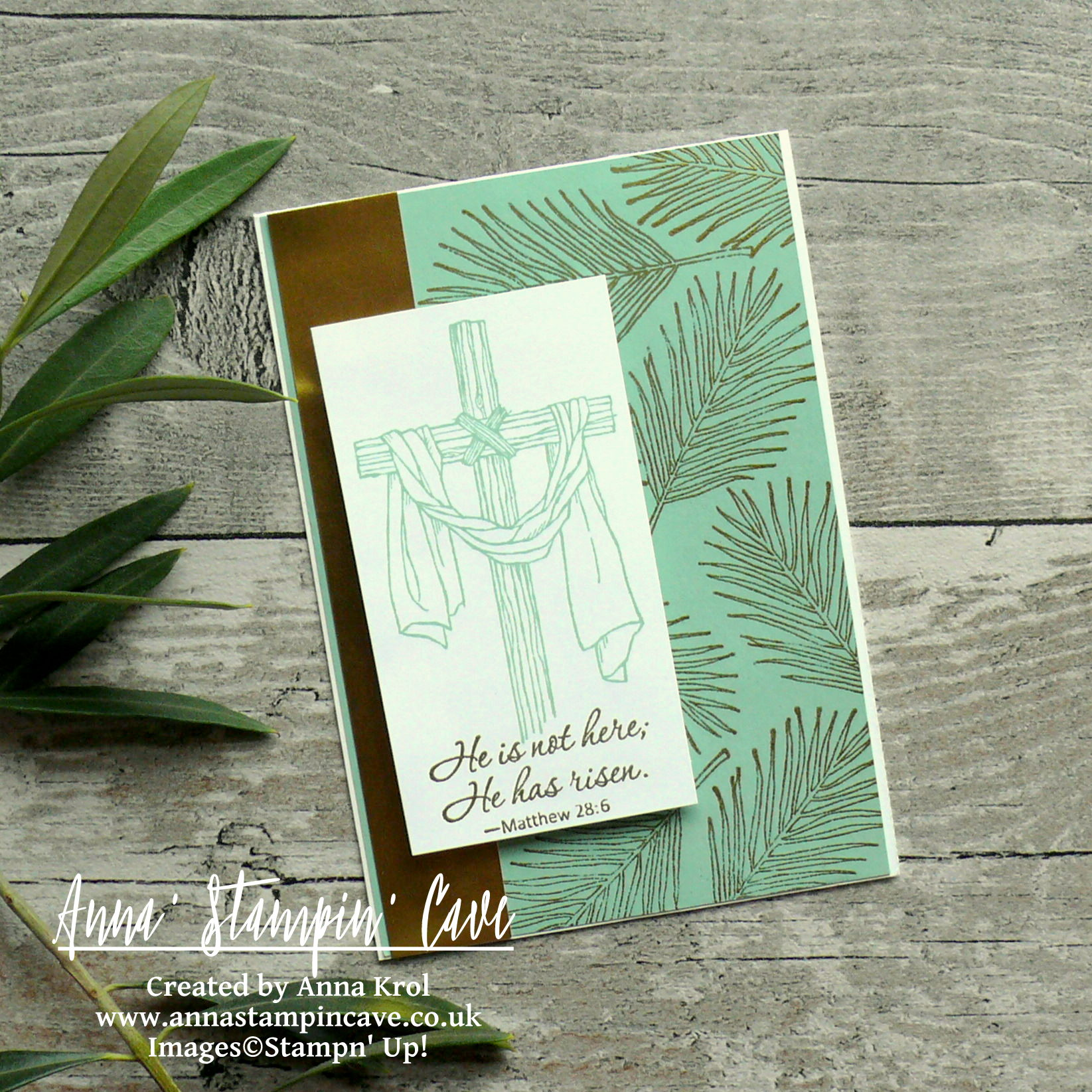 Anna' Stampin' Cave_Stampin' Up! Easter Message Stamp Set_Jesus Is Risen_Mint Macaron_gold foil_gold heat embossing_clean and simple