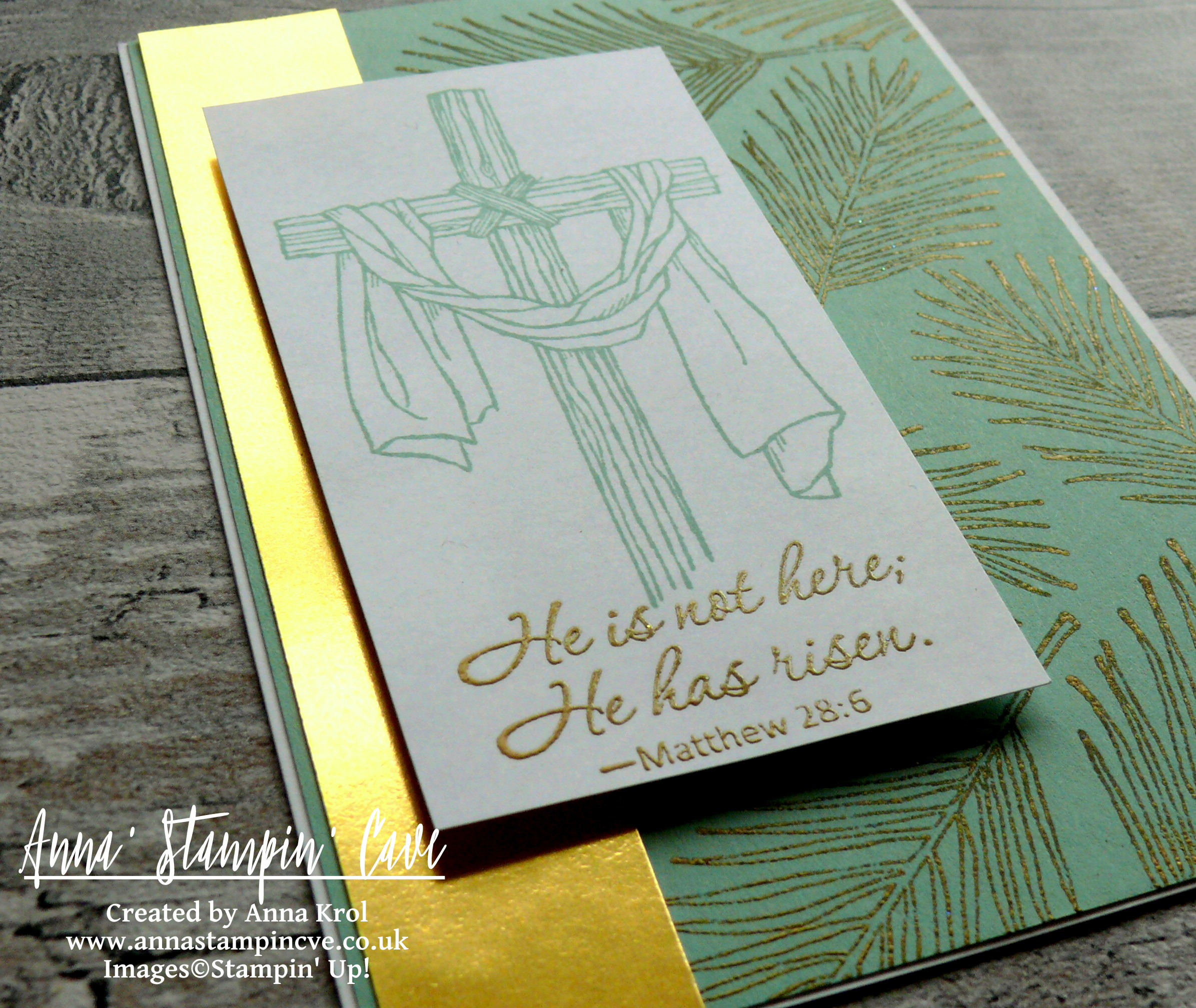 Anna' Stampin' Cave_Stampin' Up! Easter Message Stamp Set_Mint Macaron_gold foil_gold heat embossing_Jesus is Risen
